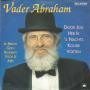 Coverafbeelding Vader Abraham - Door Jou Heb Ik 's Nachts Koude Voeten
