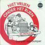 Coverafbeelding De Bumpers ((1970)) - Niet Vrijen Onder Het Rijen