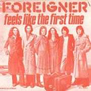 Details Foreigner - Feels Like The First Time