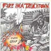 Details Owen Gray - Fire In A Trenchtown