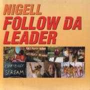 Coverafbeelding Nigel & Marvin - Follow Da Leader [2002]