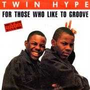 Coverafbeelding Twin Hype - For Those Who Like To Groove