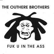 Coverafbeelding The Outhere Brothers - Fuk U In The Ass