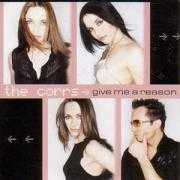 Coverafbeelding The Corrs - Give Me A Reason