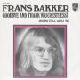 Coverafbeelding Frans Bakker - Goodbye And Thank You (Restless)