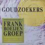 Coverafbeelding Frank Boeijen Groep - Goudzoekers