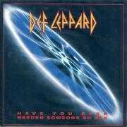 Coverafbeelding Def Leppard - Have You Ever Needed Someone So Bad