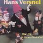 Coverafbeelding Hans Versnel - Hee Ho (Is Hier Een Feest Of Zo?)