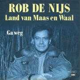 Details Rob De Nijs - Land Van Maas En Waal