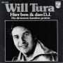 Details Will Tura - Hier Ben Ik Dan D.J.