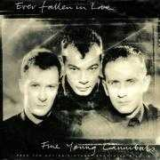 Details Fine Young Cannibals - Ever Fallen In Love