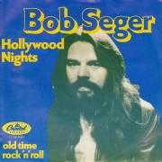 Details Bob Seger - Hollywood Nights