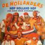 Coverafbeelding De Hollanders - Høp Holland Høp (We Geun Neur Zweuden Teu)