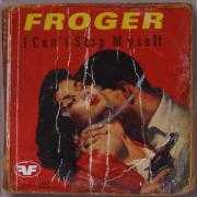 Coverafbeelding Froger - I Can't Stop Myself