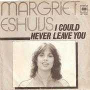 Coverafbeelding Margriet Eshuijs - I Could Never Leave You