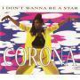 Coverafbeelding Corona - I Don't Wanna Be A Star