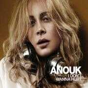 Coverafbeelding Anouk - I Don't Wanna Hurt