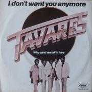 Coverafbeelding Tavares - I Don't Want You Anymore