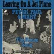 Details Peter, Paul and Mary - Leaving On A Jet Plane
