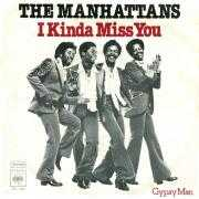 Details The Manhattans - I Kinda Miss You