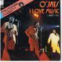 Coverafbeelding O'Jays - I Love Music