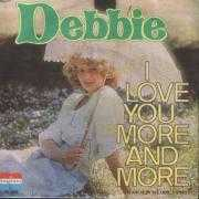 Coverafbeelding Debbie - I Love You More And More