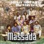 Coverafbeelding Massada - I Never Had A Love Like This Before