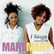 Coverafbeelding MaryMary featuring B BJ - I Sings