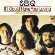 Details SB&Q : Sutherland Brothers & Quiver - If I Could Have Your Loving