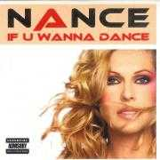 Coverafbeelding Nance - If U Wanna Dance