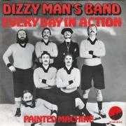 Details Dizzy Man's Band - Every Day In Action