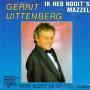 Details Gerrit Uittenberg - Ik Heb Nooit's Mazzel