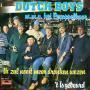 Coverafbeelding Dutch Boys m.m.v. Het Eerappelkoor - Ik Zal Nooit Meer Dronken Wezen