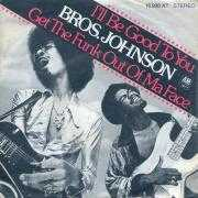 Coverafbeelding Bros. Johnson - I'll Be Good To You