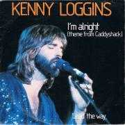 Coverafbeelding Kenny Loggins - I'm Alright (Theme From Caddyshack)