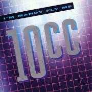 Coverafbeelding 10cc - I'm Mandy Fly Me