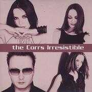 Coverafbeelding The Corrs - Irresistible