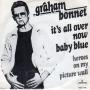 Coverafbeelding Graham Bonnet - It's All Over Now Baby Blue