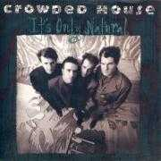 Coverafbeelding Crowded House - It's Only Natural