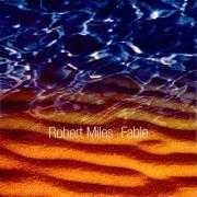 Details Robert Miles - Fable