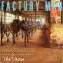 Details Maarten Peters & The Dream - Factory Man