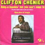 Coverafbeelding Clifton Chenier - Keep-A-Knockin' But You Can't Come In (Tu Peux Cogner Mais Tu Peux Pas Rentrer)