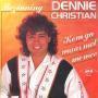 Coverafbeelding Dennie Christian - Kom Ga Maar Met Me Mee/ Bezinning