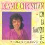 Coverafbeelding Dennie Christian - Kom Ga Vanavond Mee