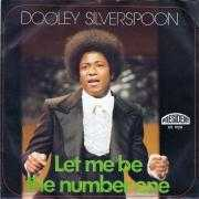 Coverafbeelding Dooley Silverspoon - Let Me Be The Number One