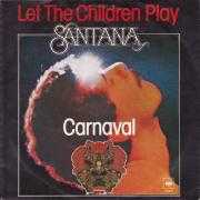 Coverafbeelding Santana - Let The Children Play