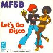 Coverafbeelding MFSB - Let's Go Disco