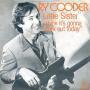 Details Ry Cooder - Little Sister