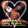 Coverafbeelding Wan Ati : Eén Hart - Long Watra - Stromend Water