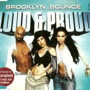 Coverafbeelding Brooklyn Bounce - Loud & Proud